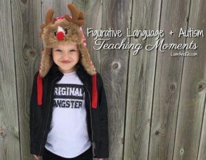Figurative Language + Autism Teaching Moments