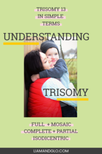 Trisomy 13 in simple terms