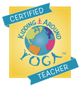 Certified Kidding Around Yoga teacher